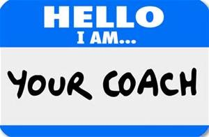 Hello - I am your coach.