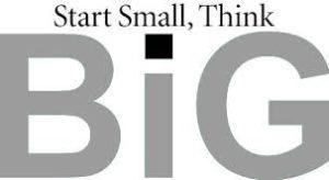 Start small, think BIG!