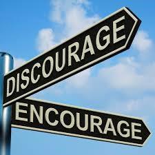 Discourage or Encourage?