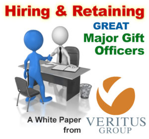 Hiring and retaining great major gift officers.