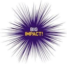 Make a big impact!