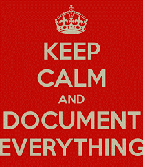 Keep calm and document everything.