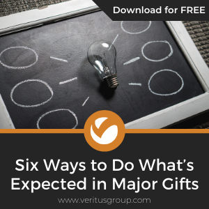 Six Ways to Do What's Expected in Major Gifts