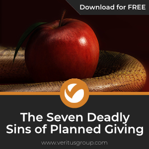 The Seven Deadly Sins of Planned Giving
